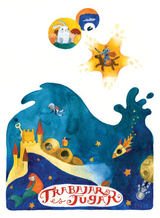 Little worlds under water, castle, mermaid, spaceship, knights, bunny, monster, and swirly letters: Work is play - Mundos bajo agua, castillo, sirenita, nave espacial, conejo, caballero, monstruo y letras ornamentales: Trabajar es jugar